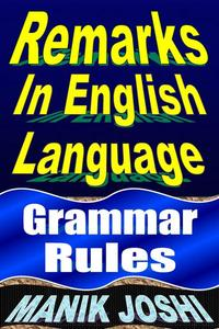 Remarks in English Language: Grammar Rules