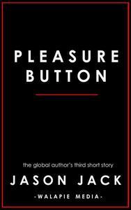 Pleasure Button