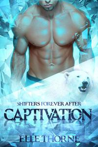 Captivation: Shifters Forever After