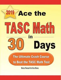 Ace the TASC Math in 30 Days: The Ultimate Crash Course to Beat the TASC Math Test