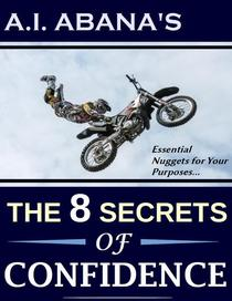 The 8 Secrets of Confidence