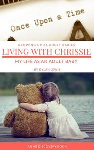 Once Upon a Time - Living with Chrissie