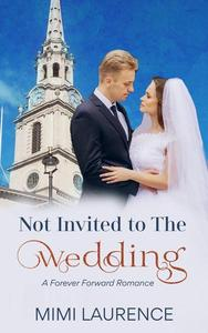 Not Invited to the Wedding
