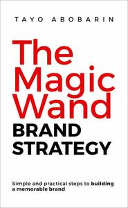 The Magic Wand Brand Strategy