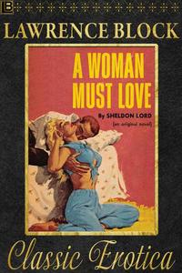 A Woman Must Love