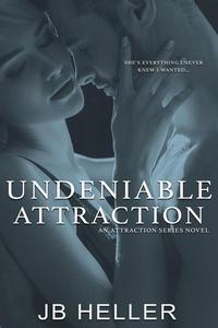 Undeniable Attraction