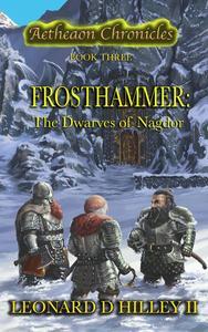 Frosthammer: The Dwarves of Nagdor