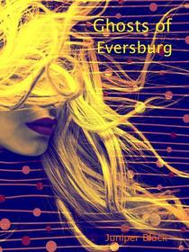 Ghosts of Eversburg