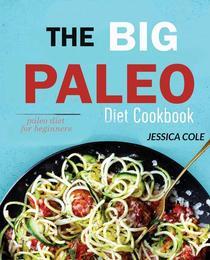 The Big Paleo Diet Cookbook: Paleo Diet for Beginners