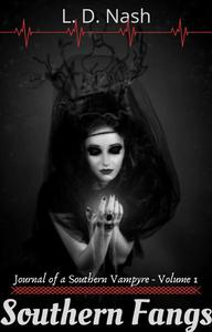 Southern Fangs: Journal of a Southern Vampyre
