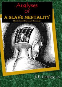 Analyses Of A Slave Mentality
