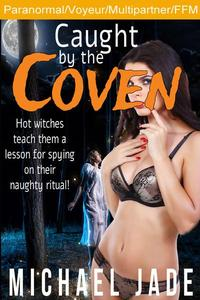 Caught by the Coven