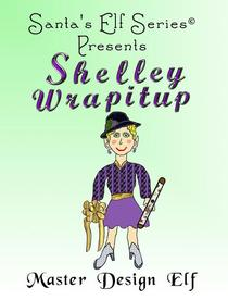 Shelley Wrapitup, Master Design Elf
