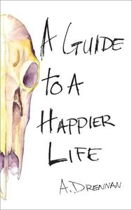 A Guide to a Happier Life