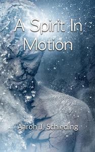 A Spirit In Motion