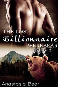 The Lost Billionaire Werebear