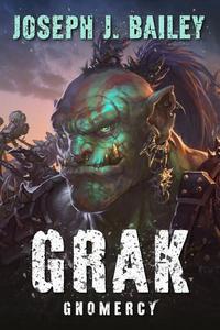 Grak - Gnomercy