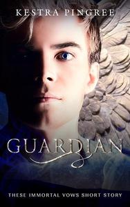 Guardian (These Immortal Vows Short Story)