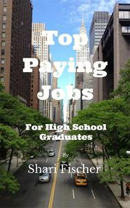 TOP PAYING JOBS FOR HIGH SCHOOL GRADUATES