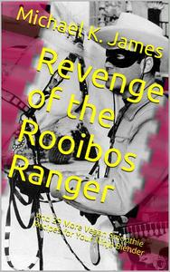 Revenge of the Rooibos Ranger And 29 More Vegan Smoothie Recipes For Your Ninja Blender