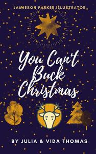 You Can't Buck Christmas