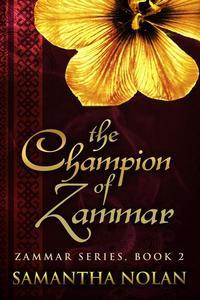 The Champion of Zammar (Zammar, Book 2)