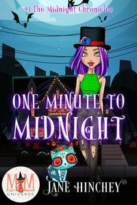 One Minute to Midnight: Magic and Mayhem Universe
