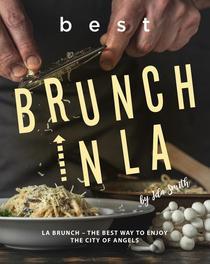 Best Brunch In LA: LA Brunch – The Best Way to Enjoy the City of Angels