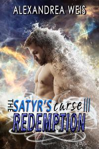 The Satyr's Curse III: Redemption