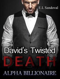 Alpha Billionaire: David's Twisted Death