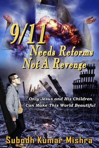 9/11 Needs Reforms not A Revenge