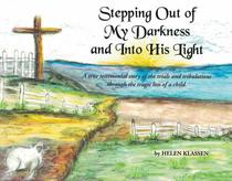 Stepping Out of My Darkness and into His Light