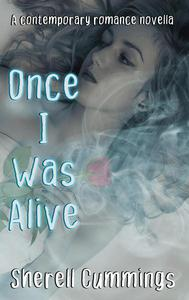 Once I Was Alive