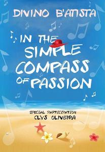 In The Simple Compass of Passion