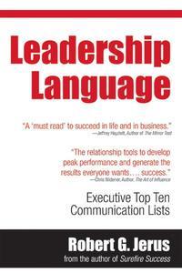 Leadership Language: Executive Top Ten Lists for Communication Success