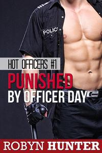Punished by Officer Day (Hot Officers #1)