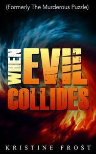 When Evil Collides
