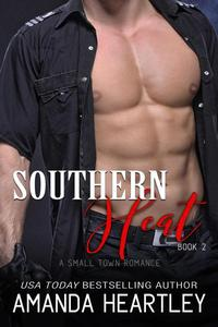 Southern Heat Book 2: A Small Town Romance