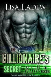 The Billionaire's Secret Kink Prequel