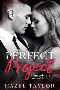 The Perfect Project (Book 1)