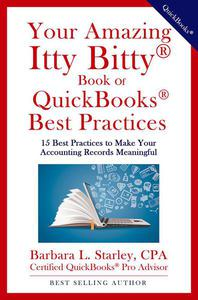 Your Amazing Itty Bitty® Book of QuickBooks® Best Practices