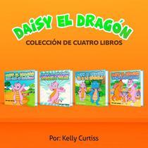 Serie Daisy el Dragón Colección de Cuatro Libros