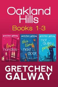 Oakland Hills Romantic Comedy Boxed Set (Books 1-3)