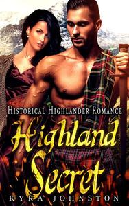 Highland Secret - Historical Highlander Romance