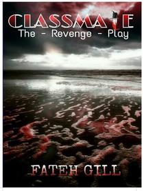 Classmate - The Revenge Play