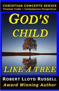 God's Child: Like a Tree