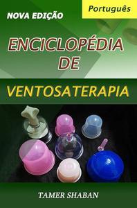 Enciclopédia de Ventosaterapia (Nova Edição)