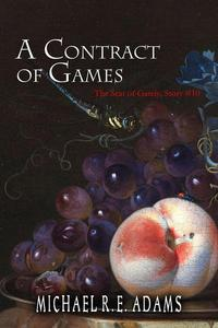 A Contract of Games (The Seat of Gately, Story #10)