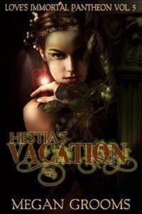 Hestias Vacation