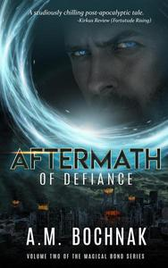 Aftermath of Defiance Volume Two